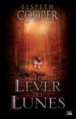 COOPER Elspeth - LA CHASSE SAUVAGE - tome 2 : Le Lever des lunes La-cha10