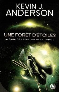 ANDERSON Kevin J. - LA SAGA DES SEPT SOLEILS - tome 2 : Une forêt d'étoiles La-sag10