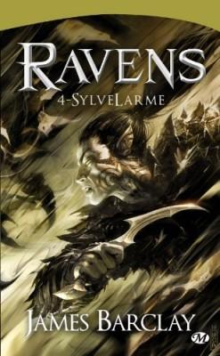 BARCLAY James - LES LEGENDES DES RAVENS - Tome 4 : SylveLame Les-le10