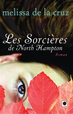 DE LA CRUZ Melissa - LES SORCIERES DE NORTH HAMPTON - Tome 1: Les Beauchamps Les-so10