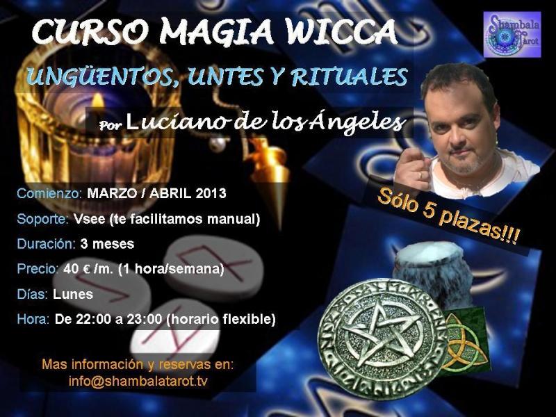 Luciano de los Ángeles: Ungüentos, Untes y Magia Wiccana Curso_20