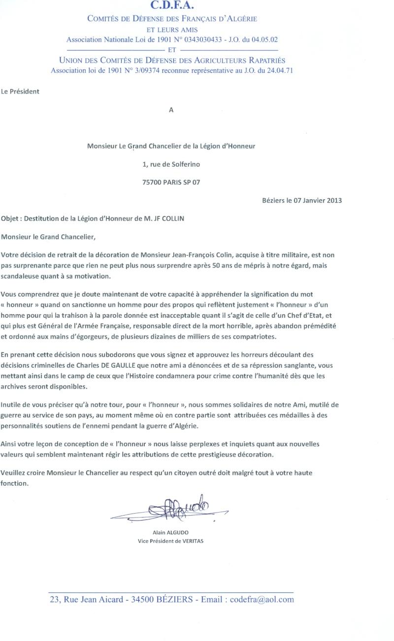 Sur proposition du Conseil de l'Ordre, le Président de la république vient de signer l'exclusion de Jean-François Collin de l'Ordre de  la  Légion d' Honneur. Algudo10