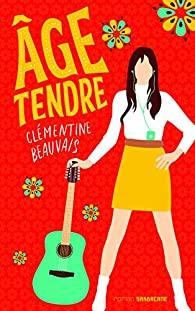 [ Beauvais, Clémentine] L'âge tendre  5182aq10