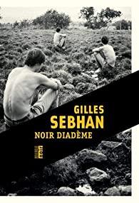 [ Sebhan, Gilles] Noir diadème 51bzn-10