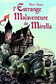 [Vesco, Flore] L'estrange Malaventure de Mirella 51c1a-10