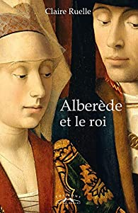 [Ruelle, Claire] Alberede et le roi 51oewg10