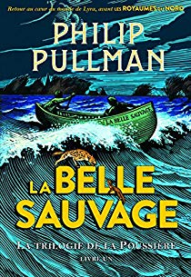 [Pullman, Philip] La Trilogie de la Poussière -Tome 1: La Belle Sauvage 61ubp710