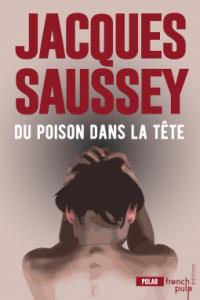 [Saussey, Jacques] Du poison dans la tête Cover112
