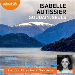 [ Autissier, Isabelle] Soudain, seuls Cover214