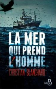 [Blanchard, Christian] La mer qui prend l'homme Cvt_la10