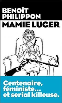 [Philippon, Benoît] Mamie Luger Cvt_ma10