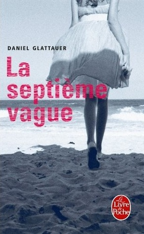 La septième vague de Daniel Glattauer 13571911