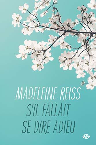 S'il fallait se dire adieu de Madeleine Reiss 416anc10