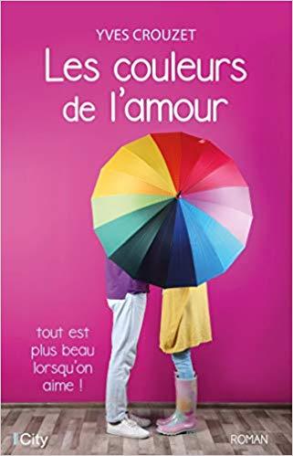 Les couleurs de l'amour de Yves Crouzet 41bgjh10