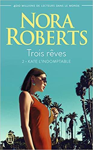 Tome 2 : Kate l'indomptable de Nora Roberts 41dc6q10
