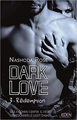 Dark Love - Tome 3 : Rédemption de Nashoda Rose 41hznq10