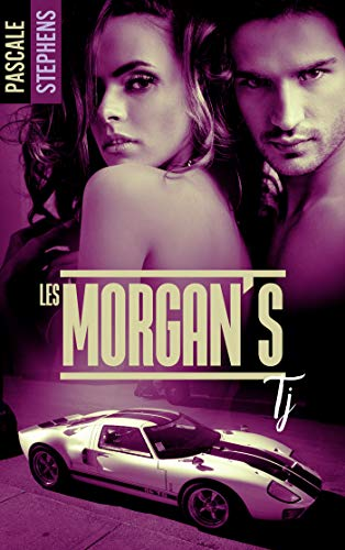 Les Morgan's - Tome 1 de Pascale Stephens 41jimp10