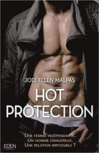 Hot Protection de Jodi Ellen Malpas 41k74w10