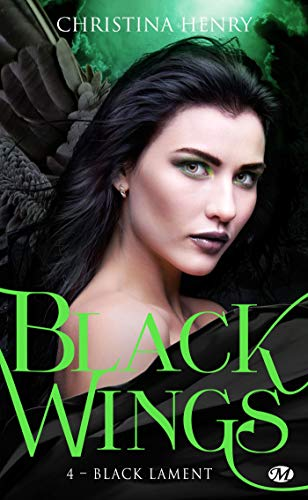 Black Wings - Tome 4 : Black Lament de Christina Henry 41o0ri10
