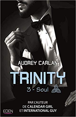 Trinity - Tome 3 : Soul d'Audrey Carlan 41vawc10
