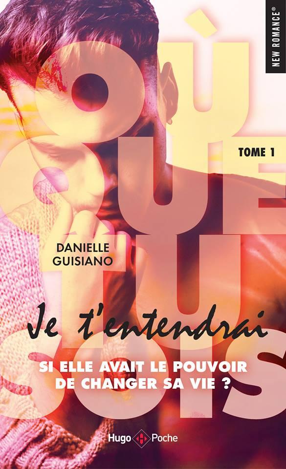 Où que tu sois - Tome 1 : Je t'entendrai de Danielle Guisiano 45111510