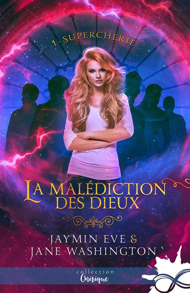 La malédiction des dieux - Tome 1 : Supercherie de Jaymin Eve et Jane Washington 50000010