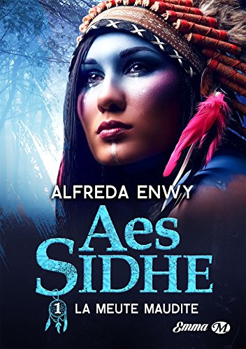 Aes Sidhe - Tome 1 : La meute maudite d'Alfreda Enwy 51-yi110