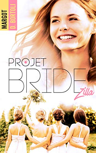 The Nutty projects - Tome 2 : Projet Bridezilla de Margot D. Bortoli 515gp010