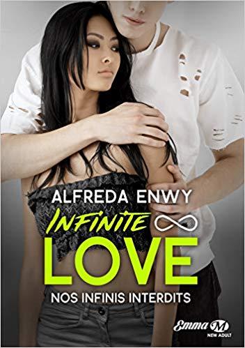 Infinite Love - Tome 6 : Nos infinis interdits d'Alfreda Enwy 51b6s010