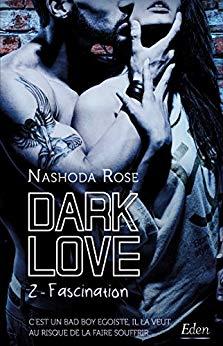 Dark Love - Tome 2 : Fascination de Nashoda Rose 51ez4o10