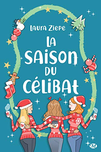 La saison du célibat de Laura Ziepe 51n3l910