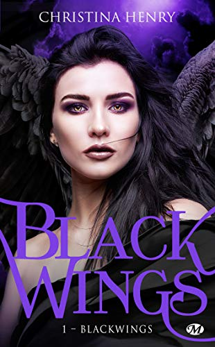 Black Wings - Tome 1 : Black Wings de Christina Henry 51omas10