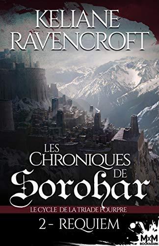 Les Chroniques de Sorohar - Le Cycle de la Triade Pourpre - Tome 2 : Requiem de Keliane Ravencroft 51tvpm10