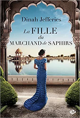 La fille du marchand de saphirs de Dinah Jeffries 51wiu810