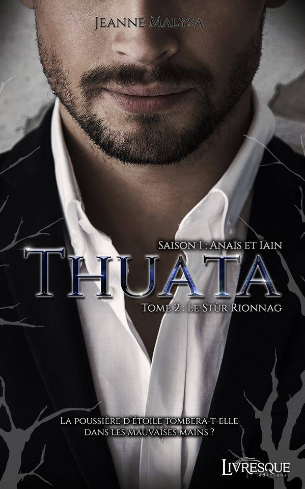 Thuata, saison 1 : Anaïs et Iain - Tome 2 : Le Stùr Rionnag de Jeanne Malysa 53790410