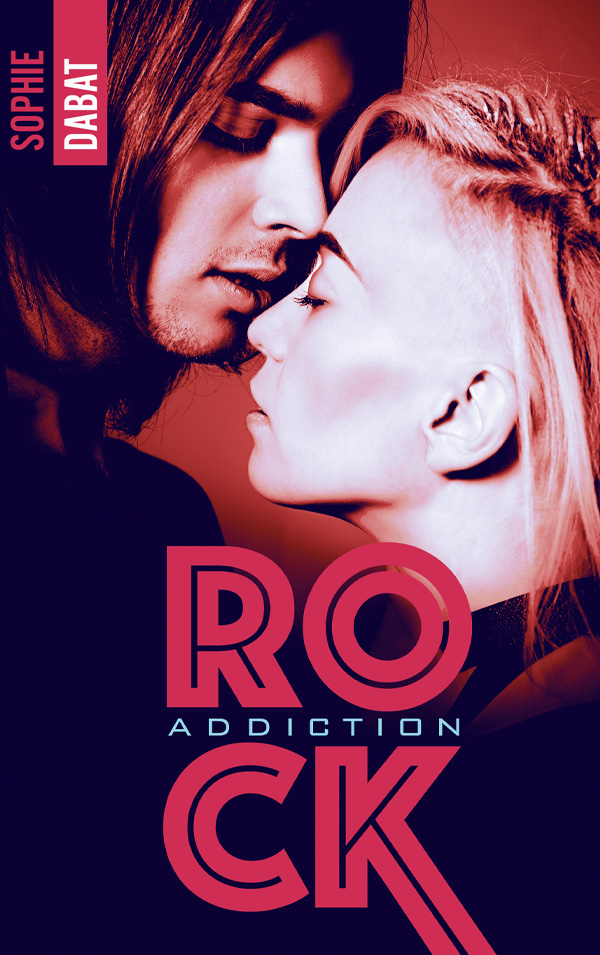 Rock Addiction de Sophie Dabat 97820115