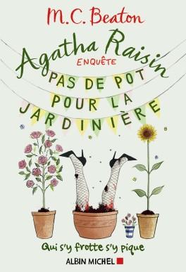 Agatha Raisin - Enquête 3 : Pas de pot pour la jardinière de M.C. Beaton Agatha10