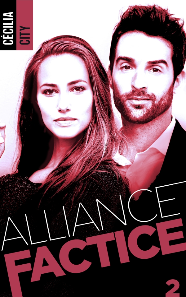 Alliance factice - Tome 2 de Cécilia City Allian10