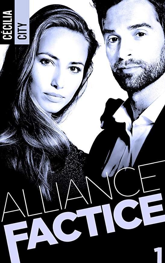 Alliance factice - Tome 1 de Cécilia City Allian10