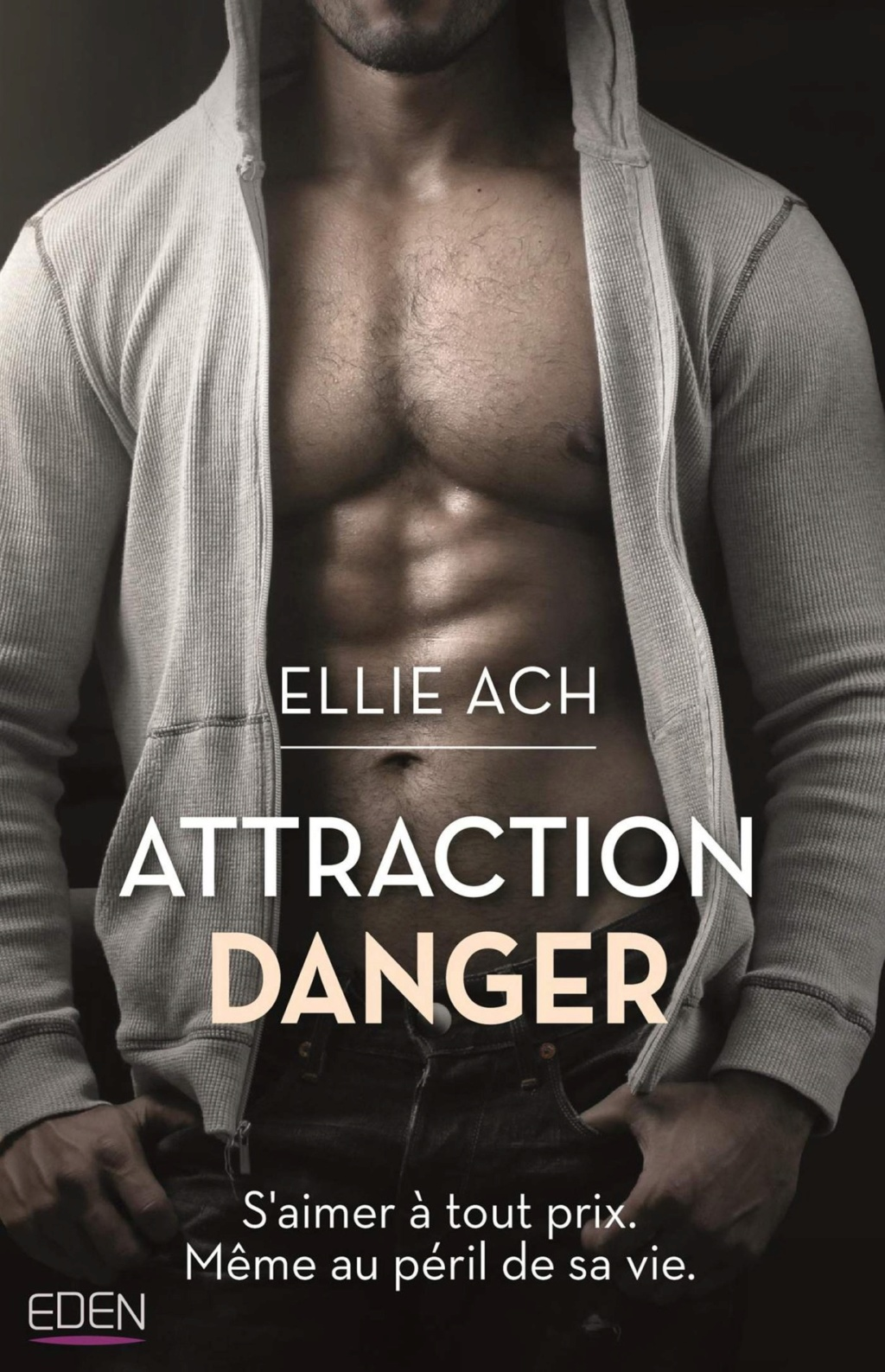 Attraction danger de Ellie Ach Attrac10