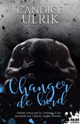 Changer de bord de Candice Ulrik Change10
