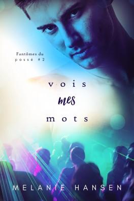 Les fantômes du passé - Tome 2 : See my words de Melanie Hansen Fantom10