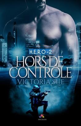H.E.R.O - Tome 2 : Hors de contrôle de Victoria Sue H-e-r-10