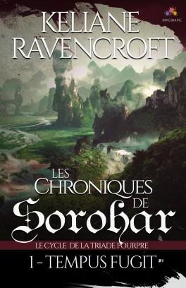 Les Chroniques de Sorohar - Le Cycle de la Triade Pourpre - Tome 1 : Tempus Fugit de Keliane Ravencroft Les-ch10