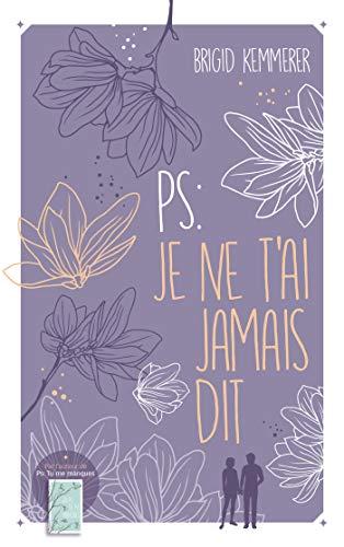 Letters to the Lost - Tome 2 : PS : Je ne t'ai jamais dit de Brigid Kemmerer Ps-je-10