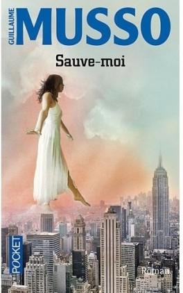 Sauve -moi Guillaume Musso - Sauve-moi de Guillaume Musso Sauve-10