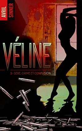 Véline - Tome 3 : Sexe, crime et confusion d'Avril Sinner V-line10