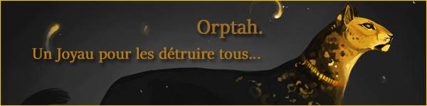 Orptah - Le Joyau Orptah12