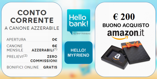 HELLO BANK regala BUONO AMAZON € 200 con codice presentatore IV EDIZIONE [apertura entro il 12/12/2019] Hello_11
