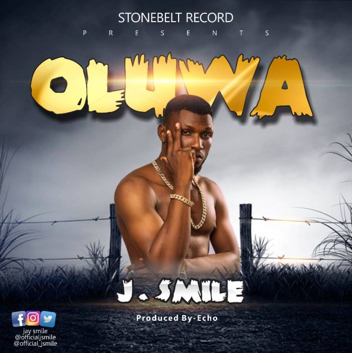 [Download Music] J.Smile – Oluwa J_smil10